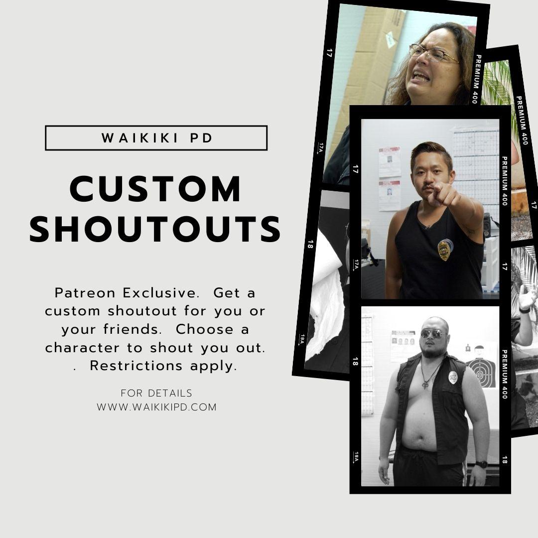 waikiki pd custom shoutouts